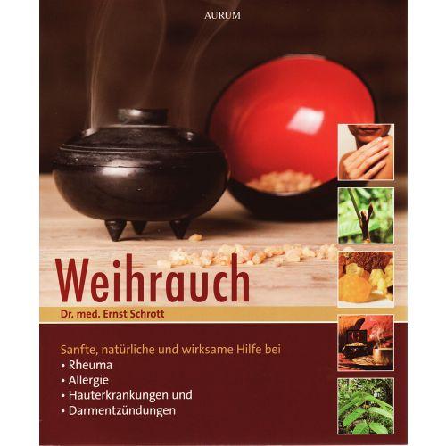 Weihrauch Buch, Dr. E. Schrott
